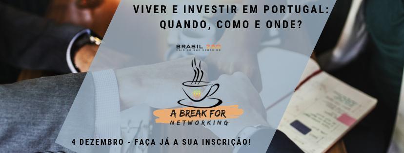 Viver e Investir em Portugal: quando, como e onde?